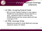 medicaid coverage reform