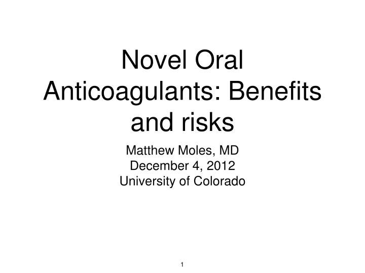 novel oral anticoagulants benefits and risks n.
