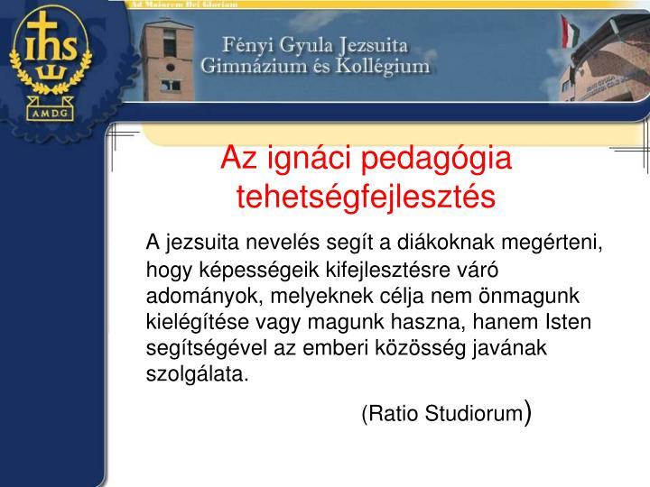 Az ignáci pedagógia tehetségfejlesztés