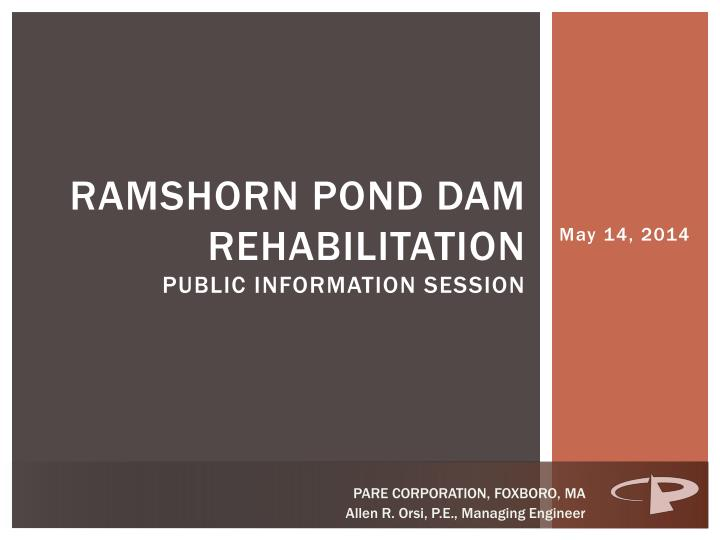 ramshorn pond dam rehabilitation public information session n.