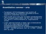 kvantitative rammer orto1