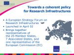 towards a coherent policy for research infrastructures