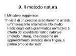 9 il metodo natura