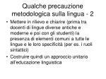 qualche precauzione metodologica sulla lingua 2