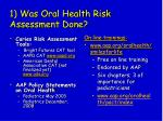 1 was oral health risk assessment done