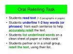 oral retelling task