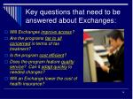 key questions that need to be answered about exchanges