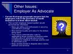 other issues employer as advocate
