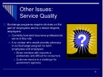 other issues service quality