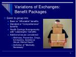variations of exchanges benefit packages