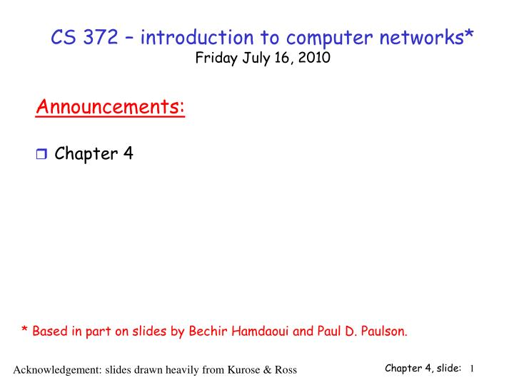 cs 372 introduction to computer networks friday july 16 2010 n.