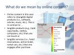 what do we mean by online content