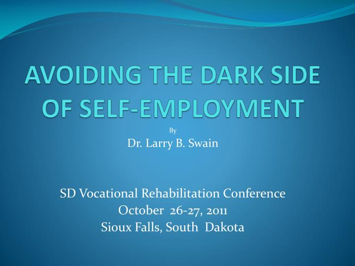 avoiding the dark side of self employment n.