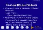financial rescue products