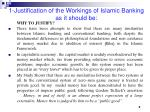 1 justification of the workings of islamic banking as it should be