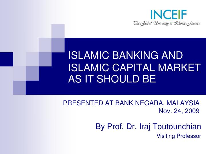 islamic banking and islamic capital market as it should be n.