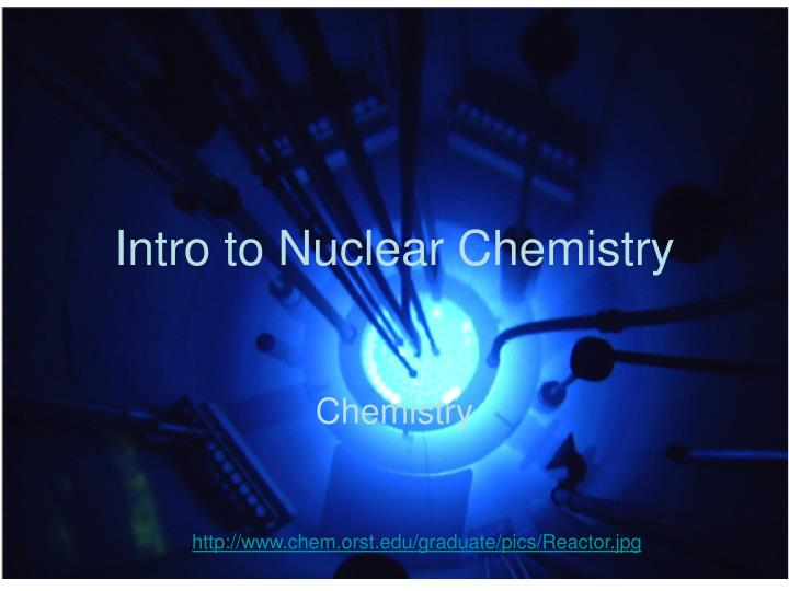intro to nuclear chemistry n.