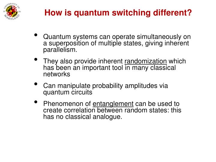 How is quantum switching different