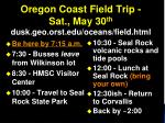 oregon coast field trip sat may 30 th dusk geo orst edu oceans field html