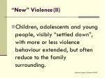 new violence ii