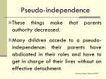 pseudo independence