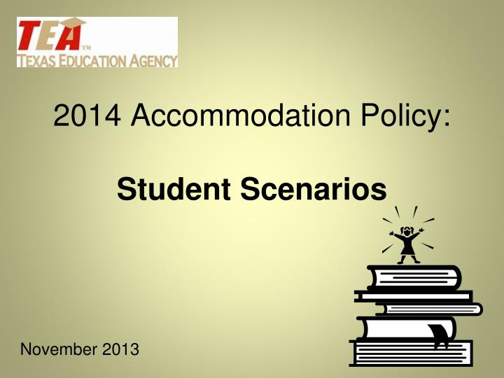 2014 accommodation policy student scenarios n.