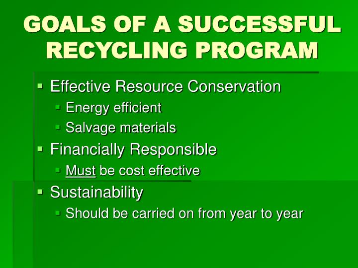 Goals of a successful recycling program