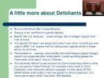 a little more about defoliants