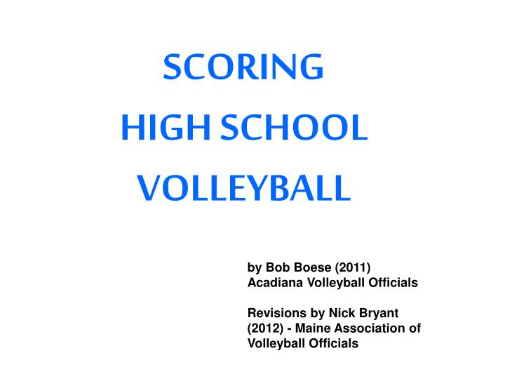 scoring high school volleyball n.