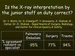 is the x ray interpretation by the junior staff on duty correct