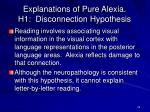 explanations of pure alexia h1 disconnection hypothesis