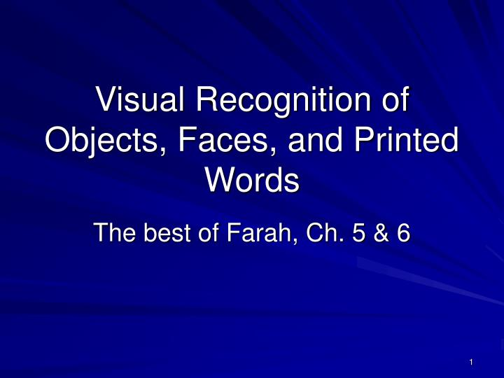 visual recognition of objects faces and printed words n.