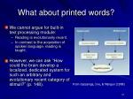 what about printed words