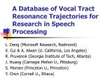 a database of vocal tract resonance trajectories for research in speech processing