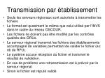 transmission par tablissement