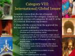 category viii international global issues