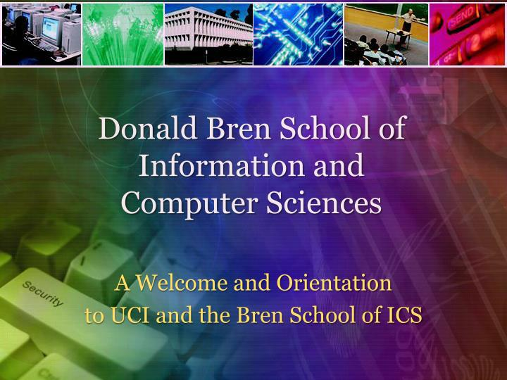 donald bren school of information and computer sciences n.