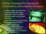 ics 93 strategies for success in information and computer sciences