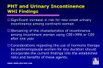 pht and urinary incontinence whi findings