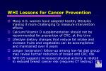whi lessons for cancer prevention1