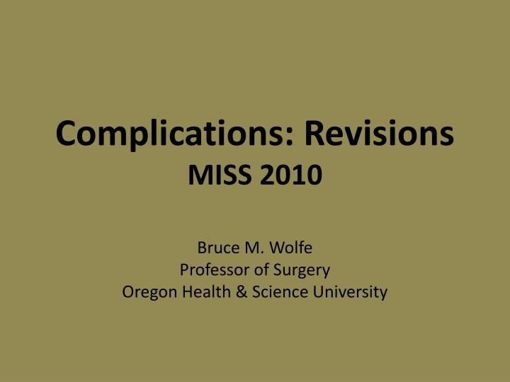 complications revisions miss 2010 n.