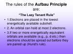 the rules of the aufbau principle are