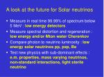a look at the future for solar neutrinos
