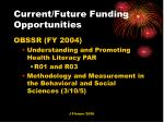 current future funding opportunities1