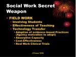 social work secret weapon