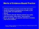 merits of evidence based practice