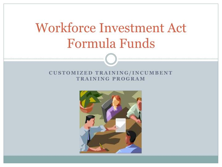 workforce investment act formula funds n.
