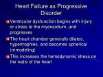 heart failure as progressive disorder