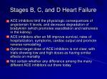 stages b c and d heart failure1