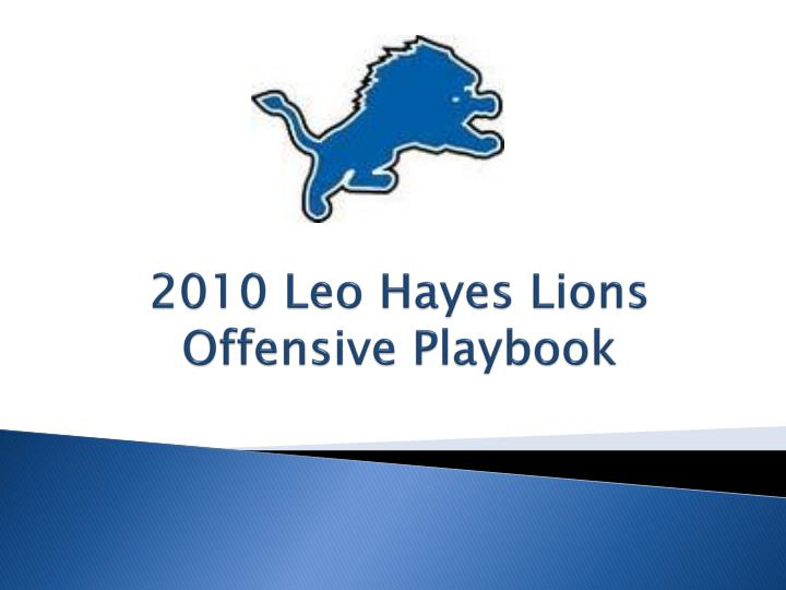 2010 leo hayes lions offensive playbook n.
